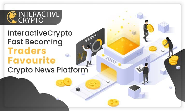 InteractiveCrypto is Becoming Traders' Favorite Crypto News Platform