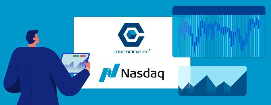 US BTC Mining Firm Core Scientific to List on NASDAQ
